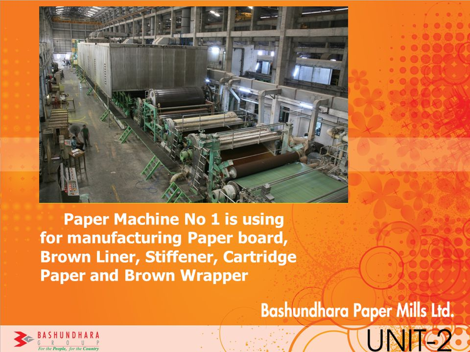 Paper Machine No 1 is using for manufacturing Paper board, Brown Liner, Stiffener, Cartridge Paper and Brown Wrapper