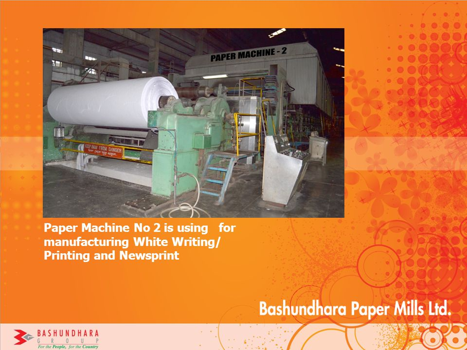 Paper Machine No 2 is using for manufacturing White Writing/ Printing and Newsprint