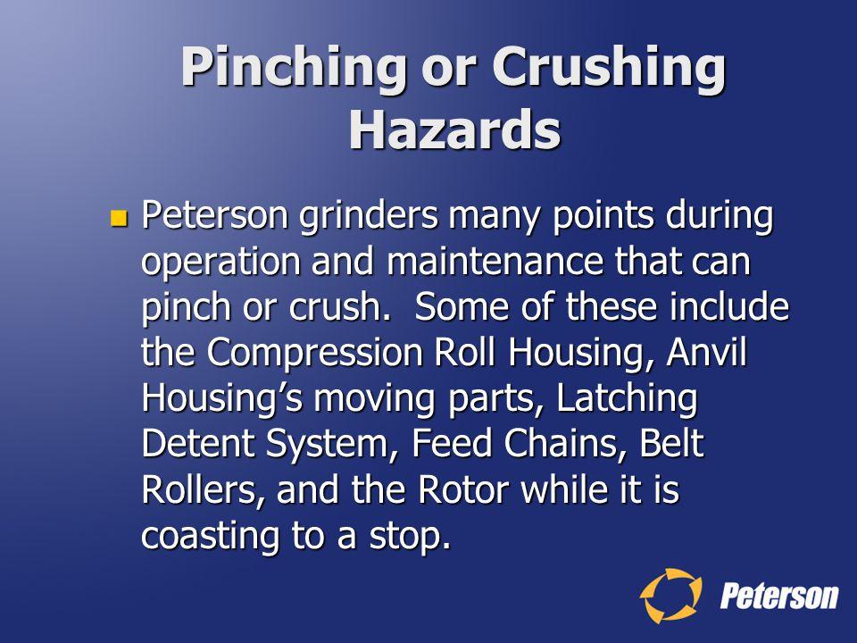 Pinching or Crushing Hazards