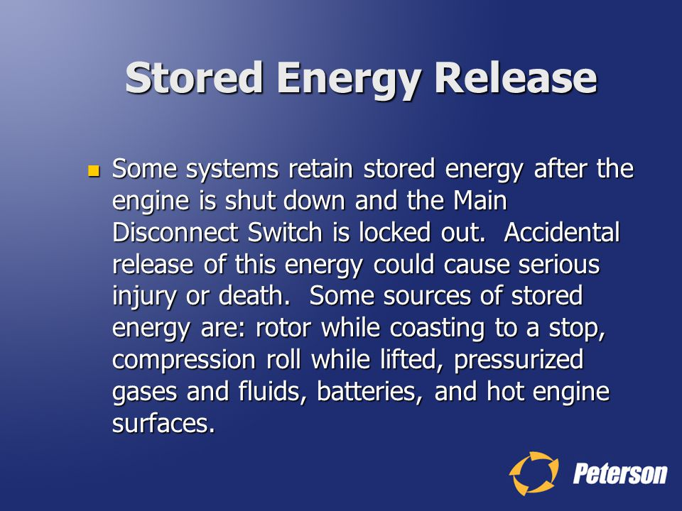 Stored Energy Release