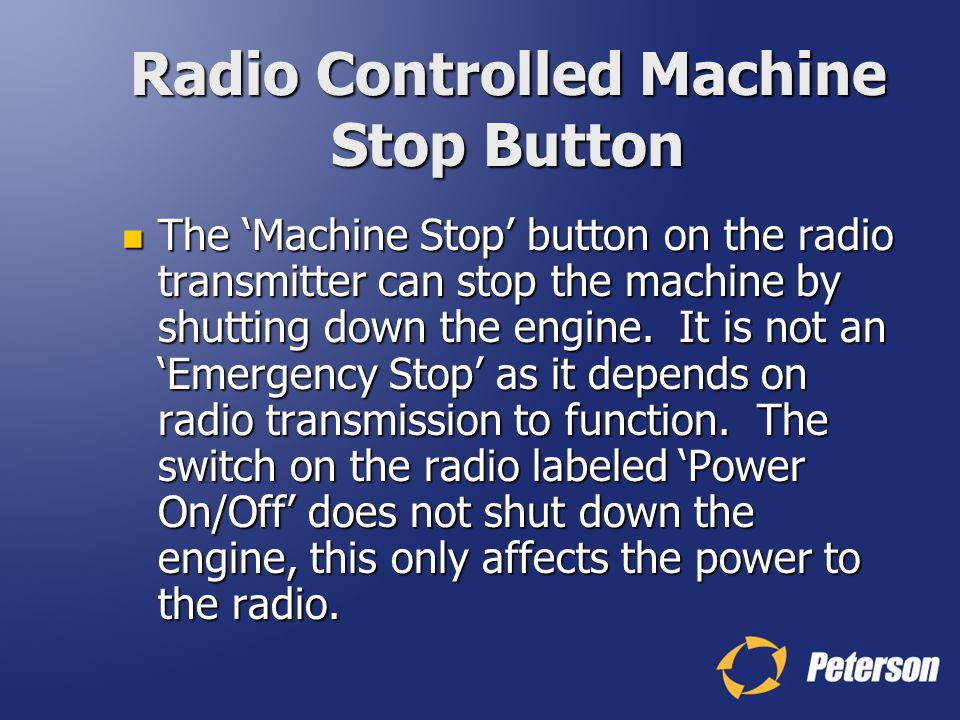Radio Controlled Machine Stop Button