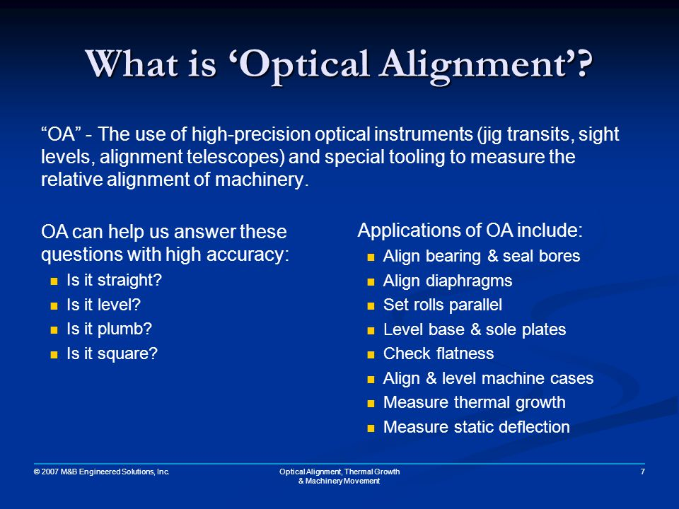 What is 'Optical Alignment'