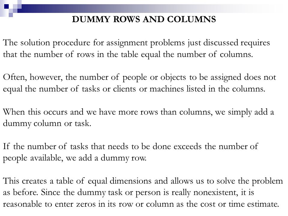 DUMMY ROWS AND COLUMNS