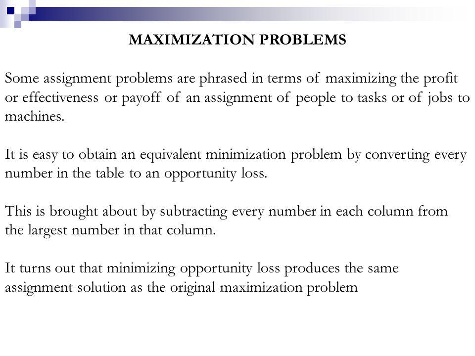 MAXIMIZATION PROBLEMS