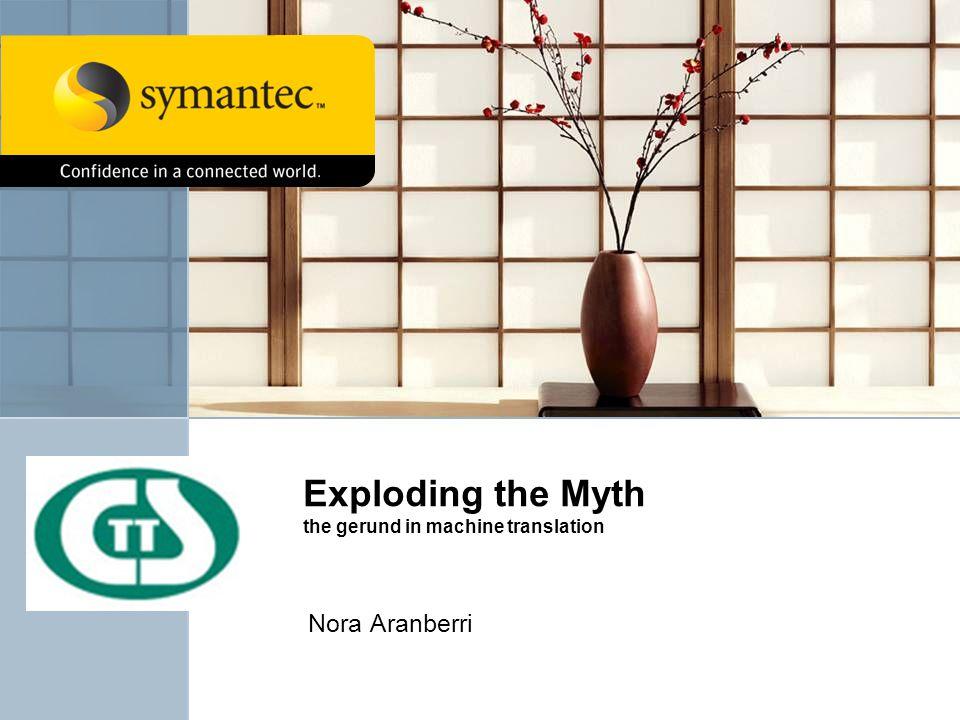 Exploding the Myth the gerund in machine translation