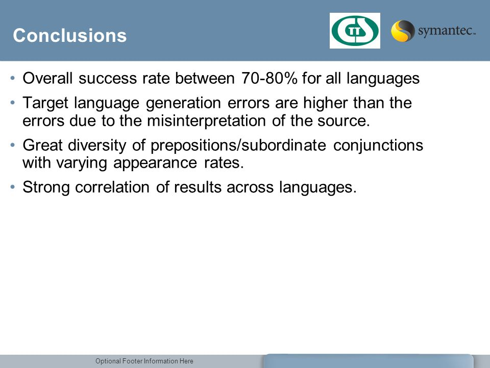 Conclusions Overall success rate between 70-80% for all languages