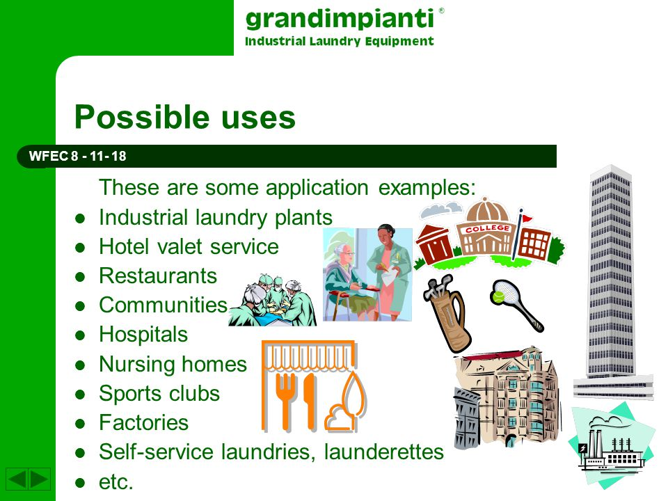 Possible uses These are some application examples: