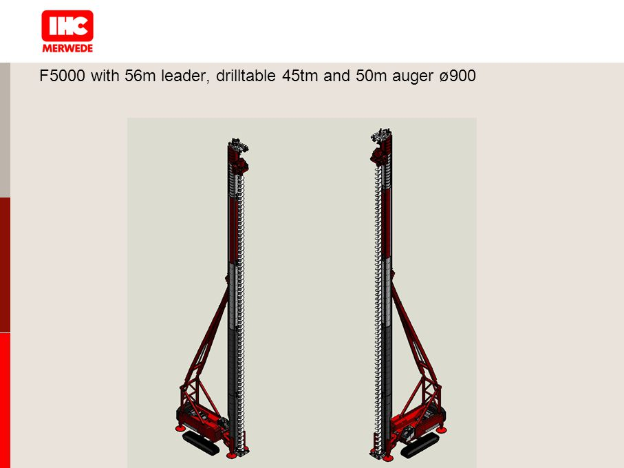 F5000 with 56m leader, drilltable 45tm and 50m auger ø900