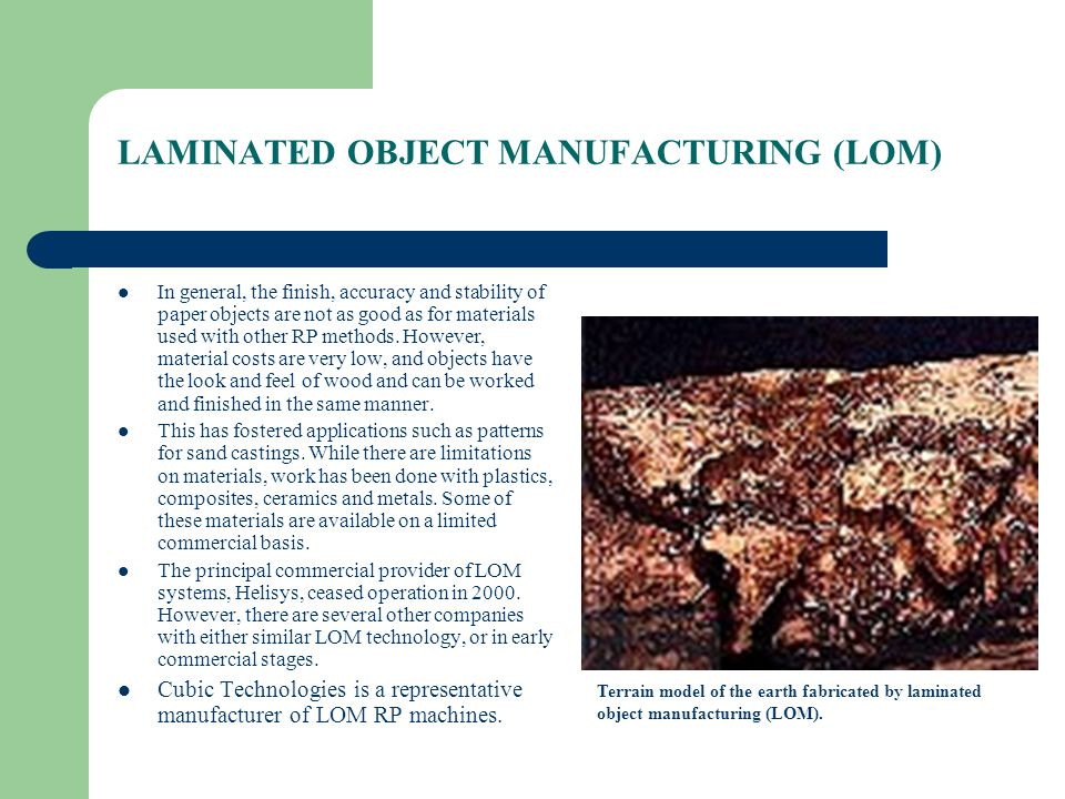 LAMINATED OBJECT MANUFACTURING (LOM)
