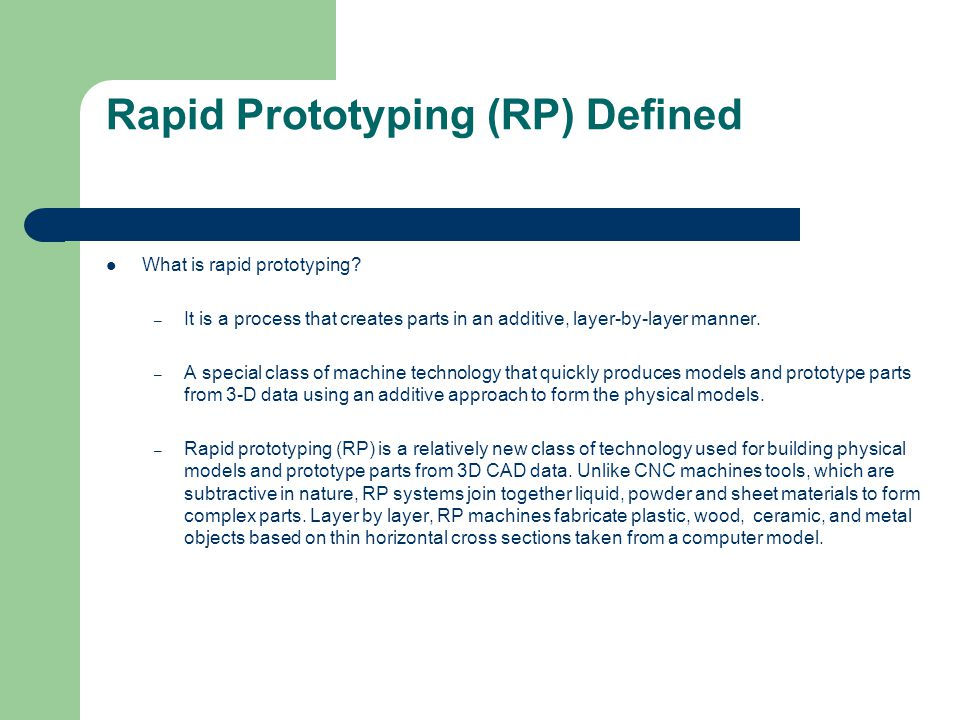 Rapid Prototyping (RP) Defined
