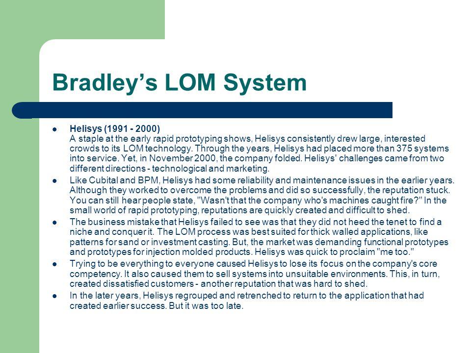 Bradley's LOM System