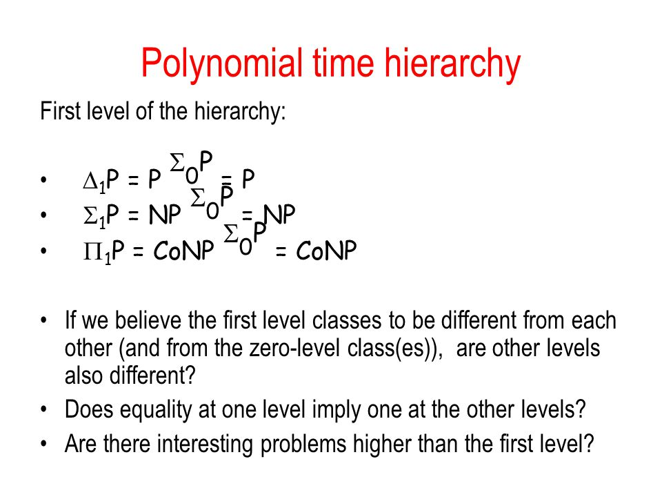 Polynomial time hierarchy