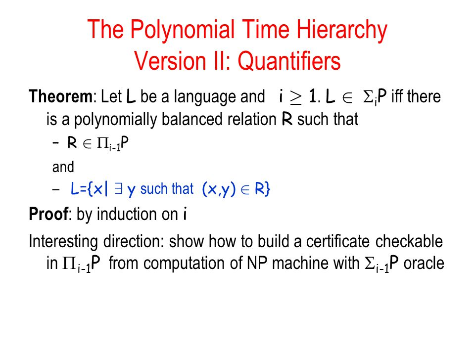 The Polynomial Time Hierarchy Version II: Quantifiers