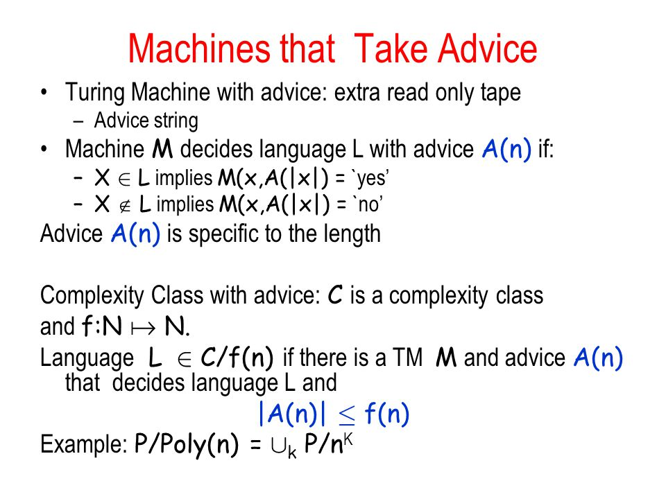 Machines that Take Advice