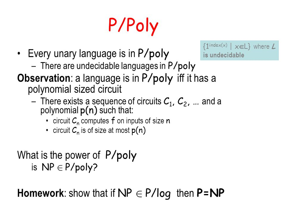 P/Poly Every unary language is in P/poly