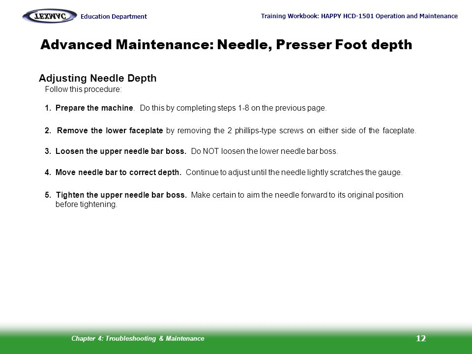 Advanced Maintenance: Needle, Presser Foot depth