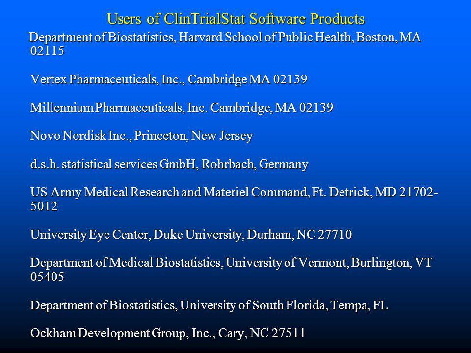 Users of ClinTrialStat Software Products