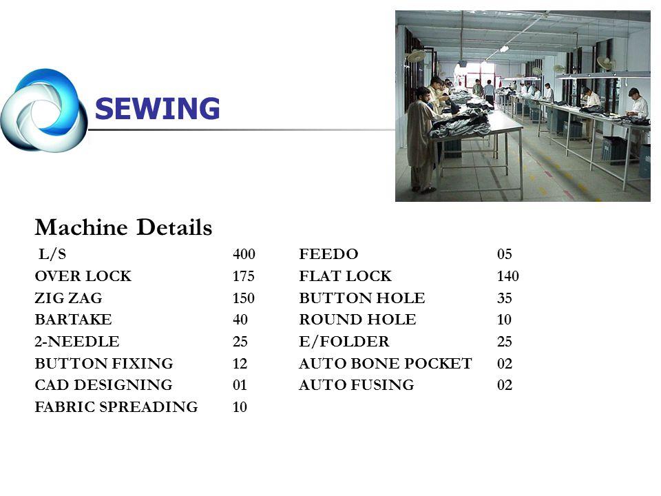 SEWING Machine Details L/S 400 FEEDO 05 OVER LOCK 175 FLAT LOCK 140
