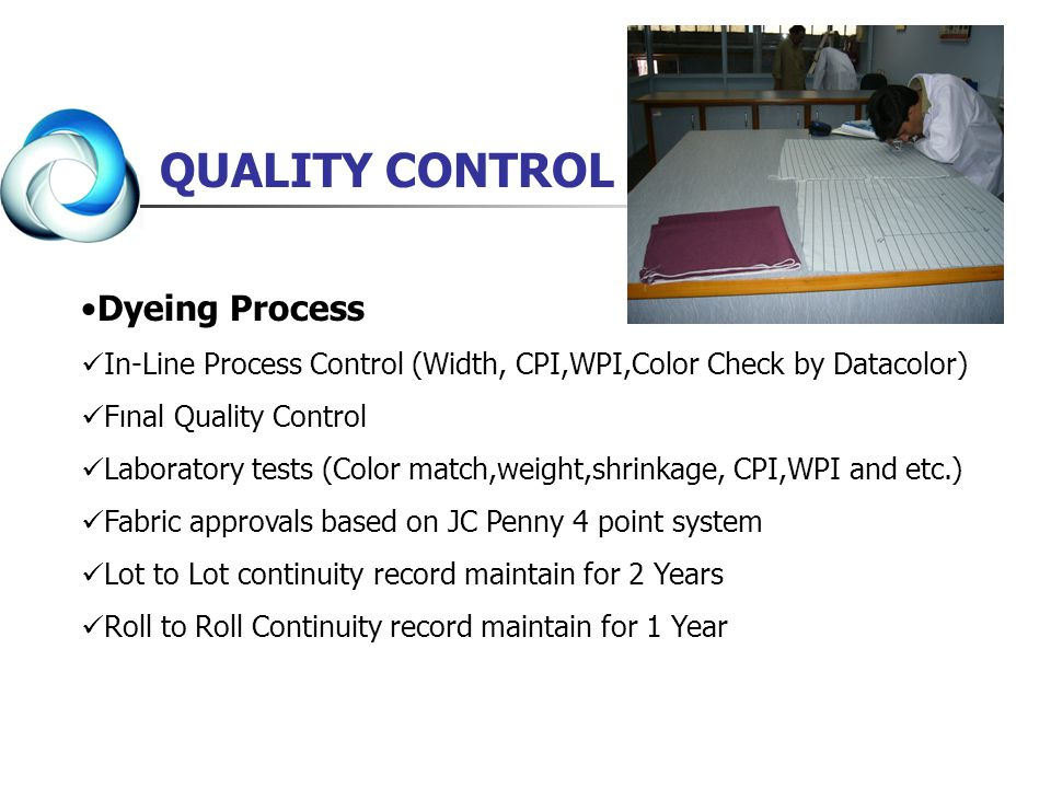 QUALITY CONTROL Dyeing Process