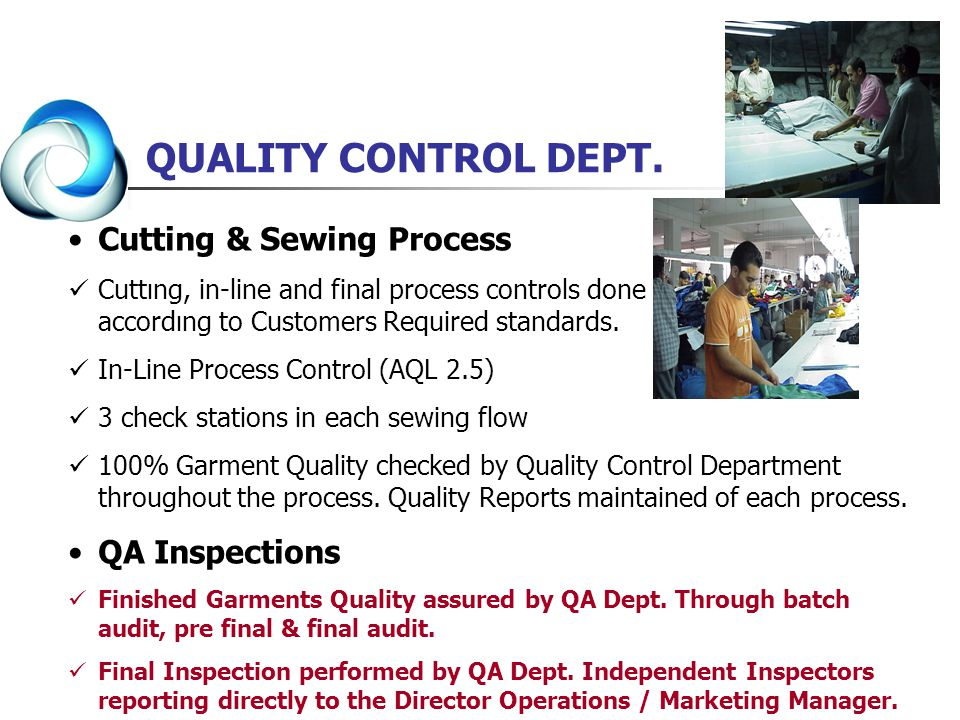 QUALITY CONTROL DEPT. Cutting & Sewing Process QA Inspections