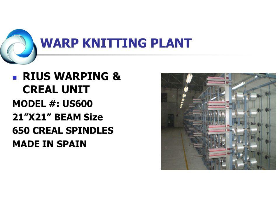 WARP KNITTING PLANT RIUS WARPING & CREAL UNIT MODEL #: US600