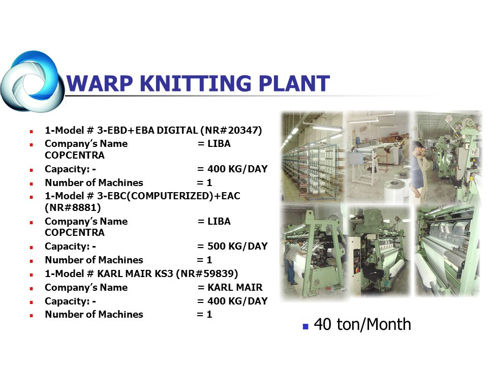 WARP KNITTING PLANT 40 ton/Month