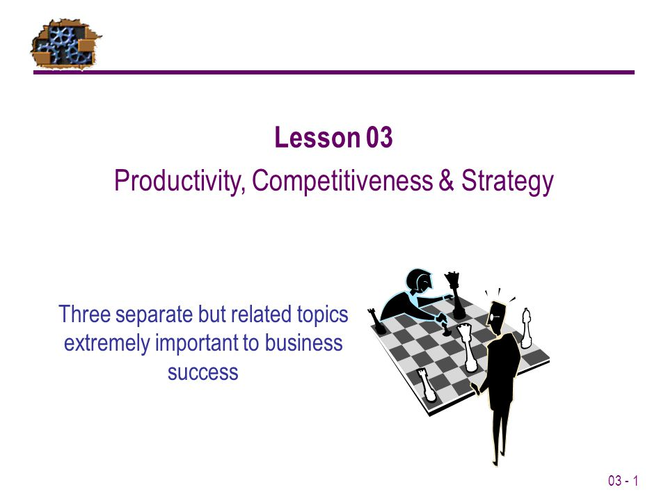 Productivity, Competitiveness & Strategy