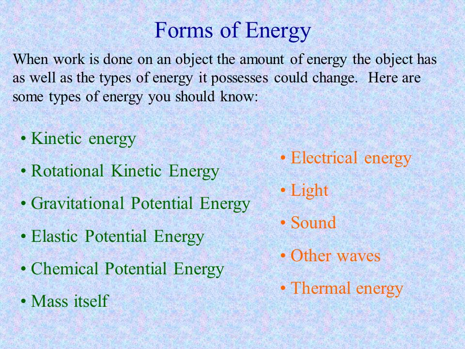 Forms of Energy Kinetic energy Rotational Kinetic Energy
