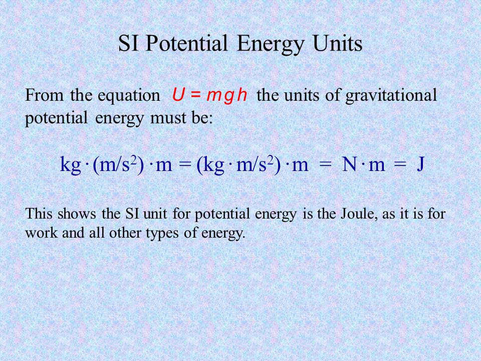 SI Potential Energy Units