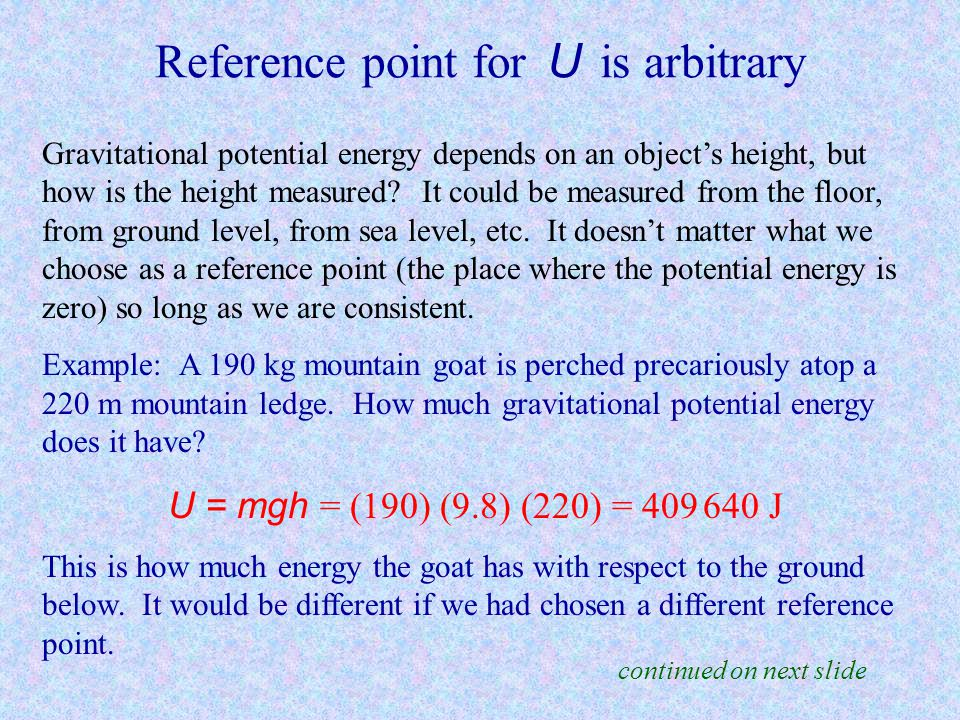 Reference point for U is arbitrary