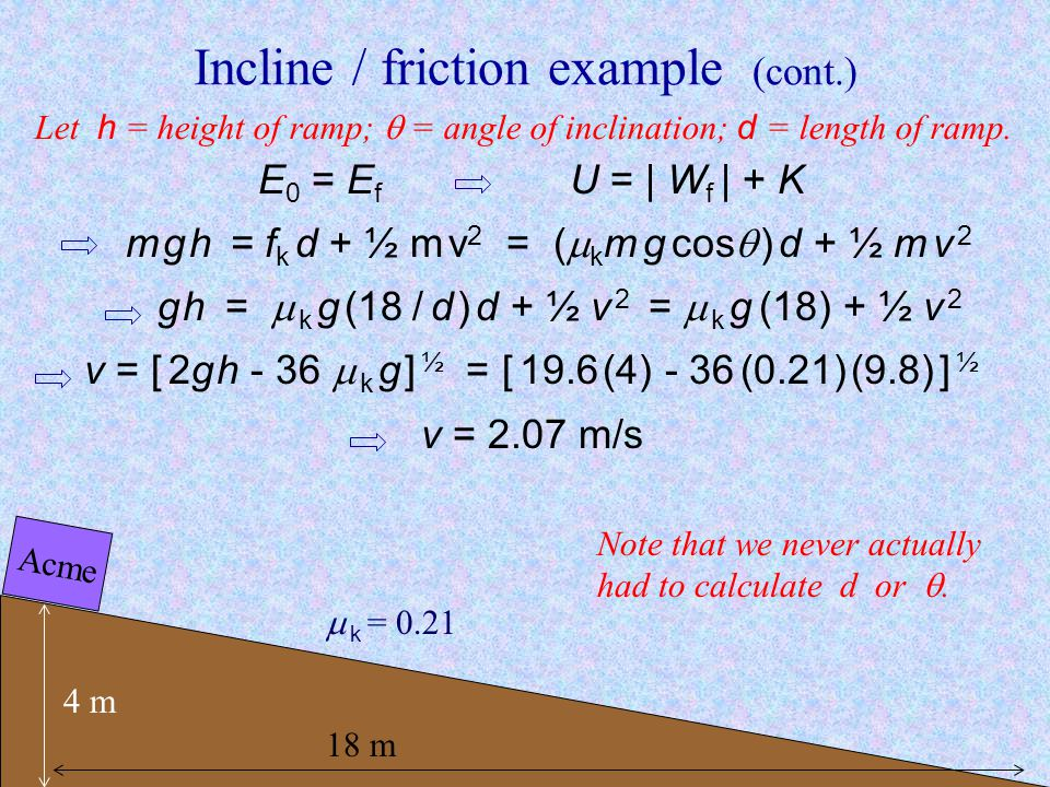 Incline / friction example (cont.)