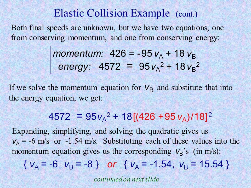Elastic Collision Example (cont.)