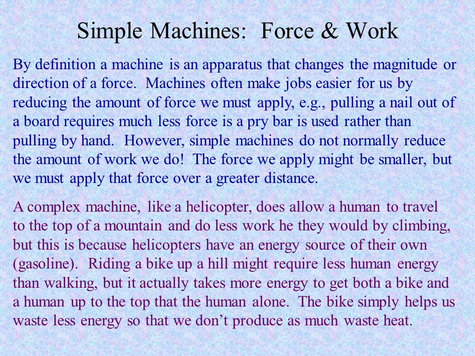 Simple Machines: Force & Work