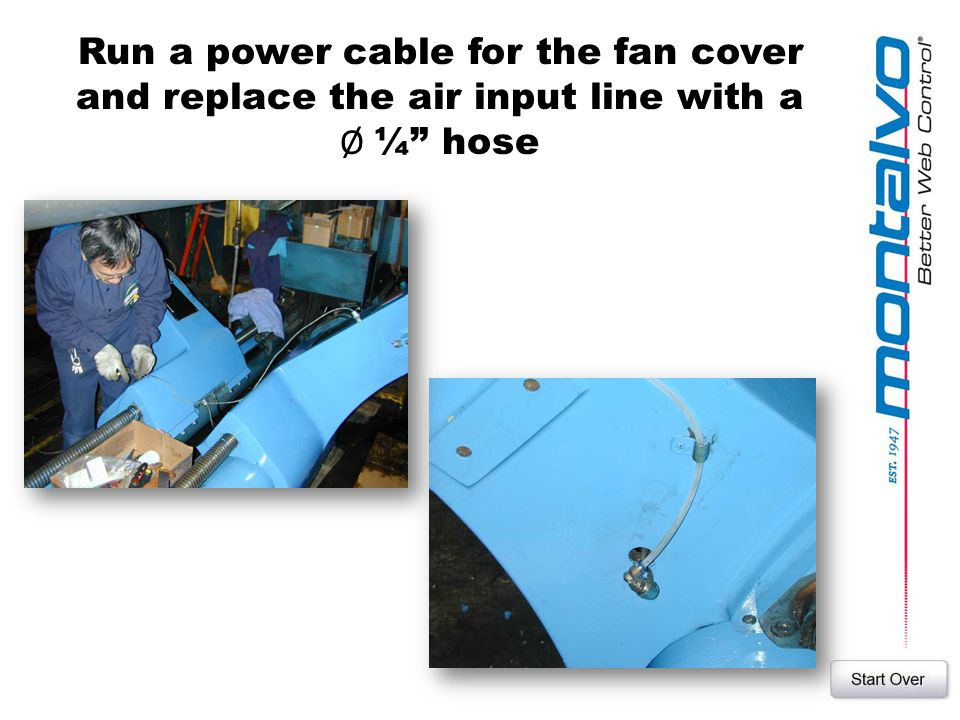 Run a power cable for the fan cover and replace the air input line with a Ø ¼ hose