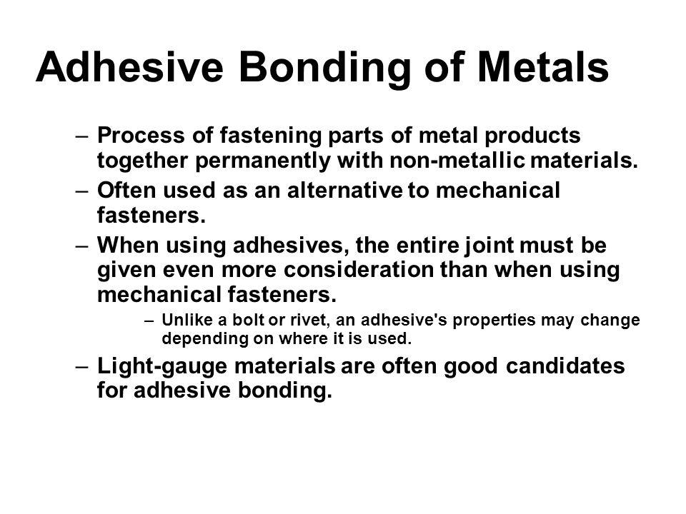 Adhesive Bonding of Metals