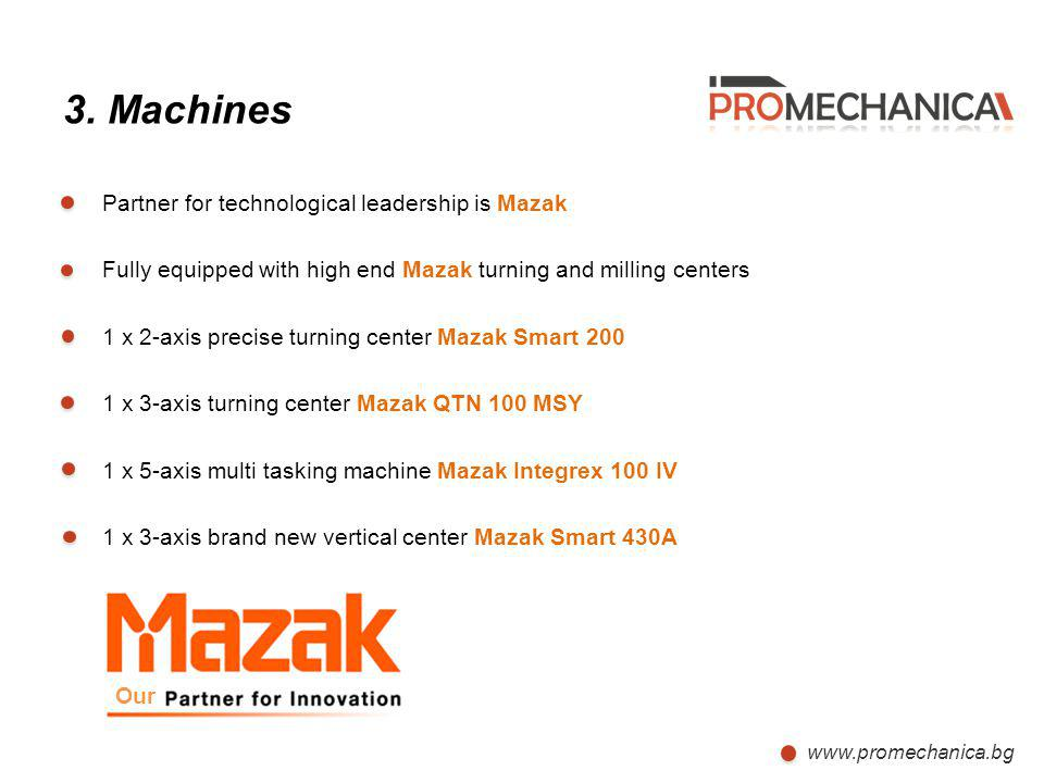 3. Machines Partner for technological leadership is Mazak