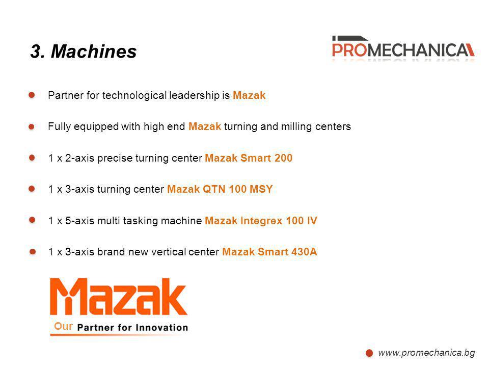 3. Machines Partner for technological leadership is Mazak