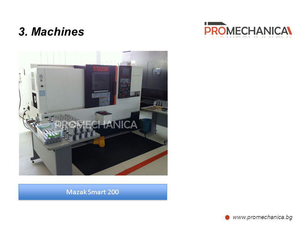 3. Machines Mazak Smart 200 www.promechanica.bg