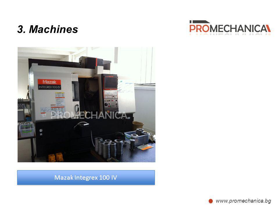 3. Machines Mazak Integrex 100 IV www.promechanica.bg