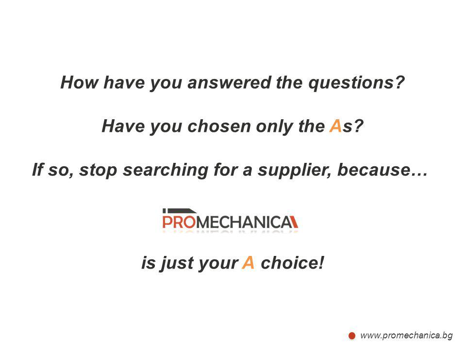 How have you answered the questions Have you chosen only the As