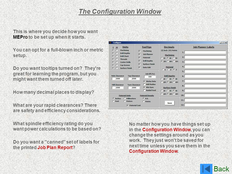 The Configuration Window
