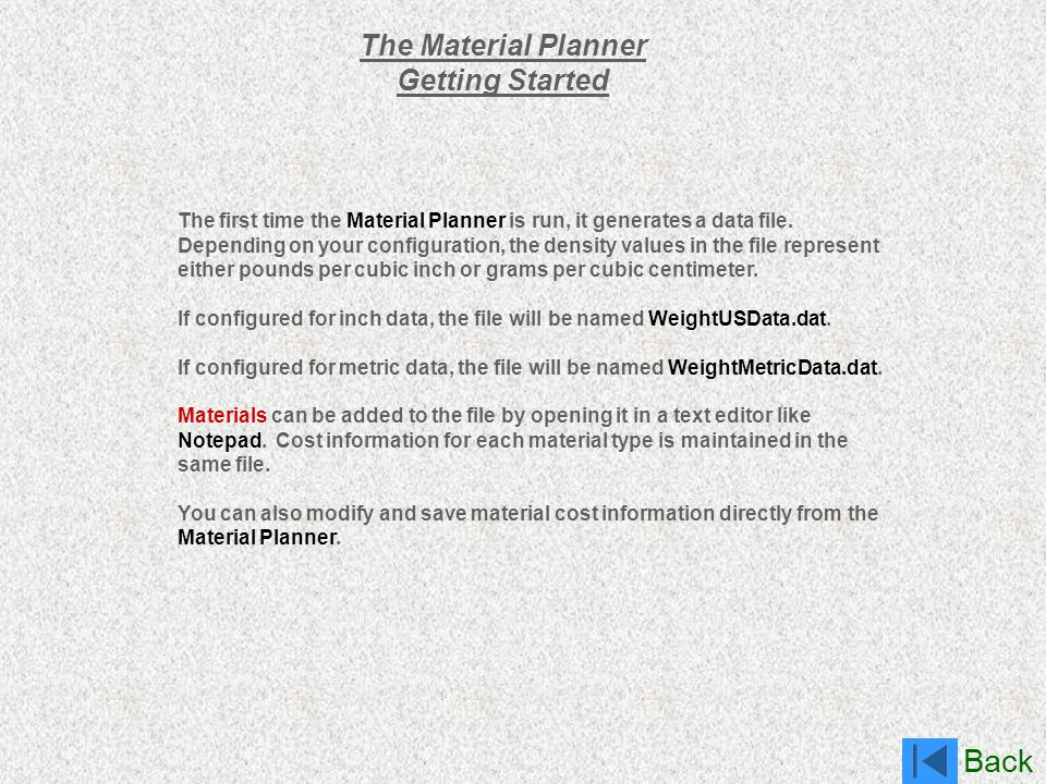 The Material Planner Getting Started