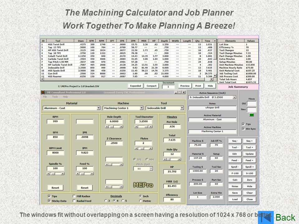 The Machining Calculator and Job Planner Work Together To Make Planning A Breeze!