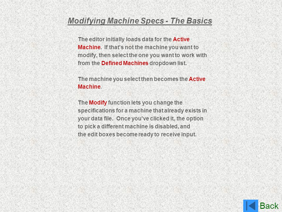 Modifying Machine Specs - The Basics