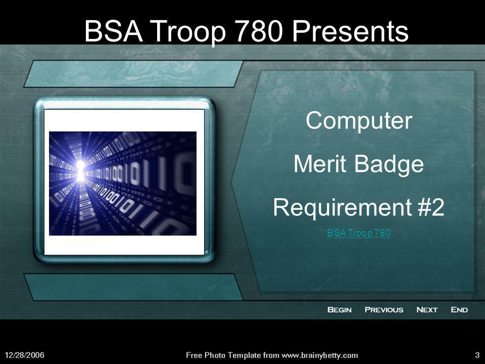 BSA Troop 780 Presents Computer Merit Badge Requirement #2