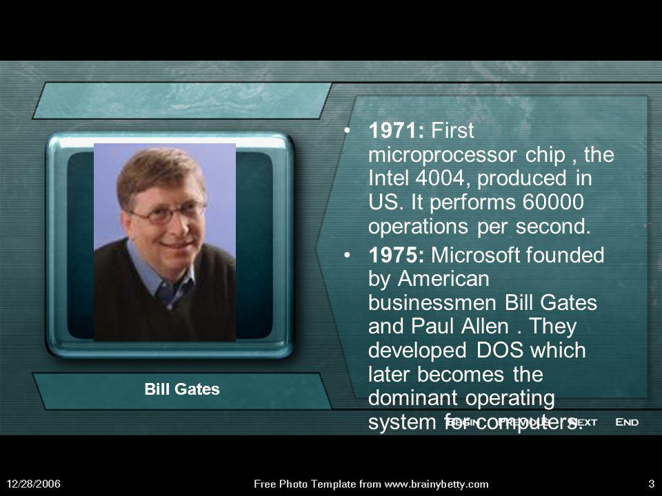 1971: First microprocessor chip , the Intel 4004, produced in US