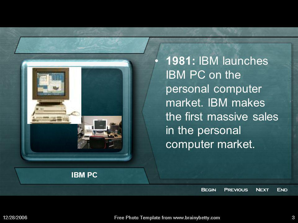 1981: IBM launches IBM PC on the personal computer market