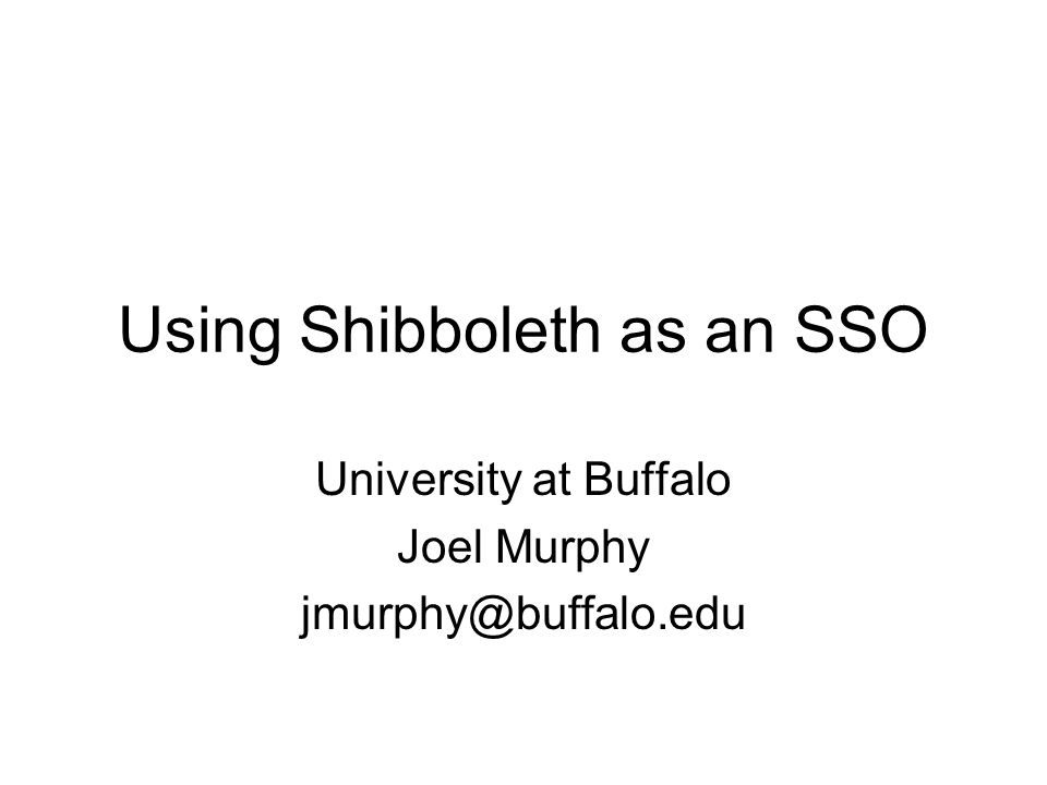Using Shibboleth as an SSO