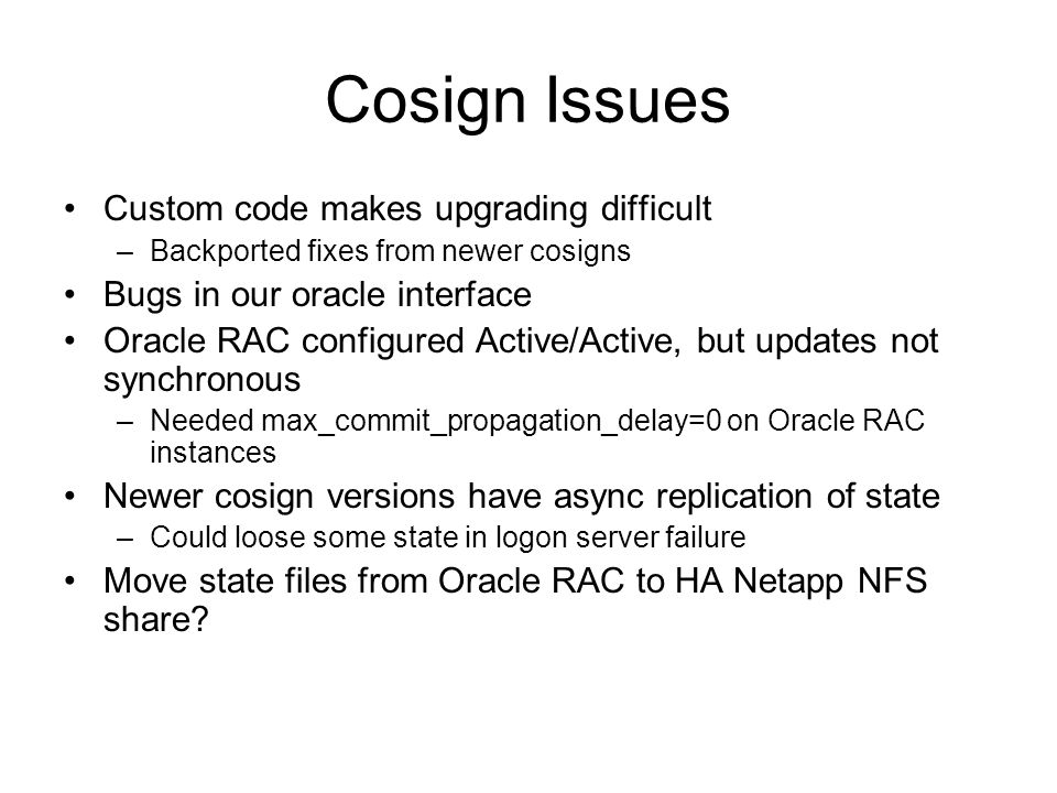 Cosign Issues Custom code makes upgrading difficult