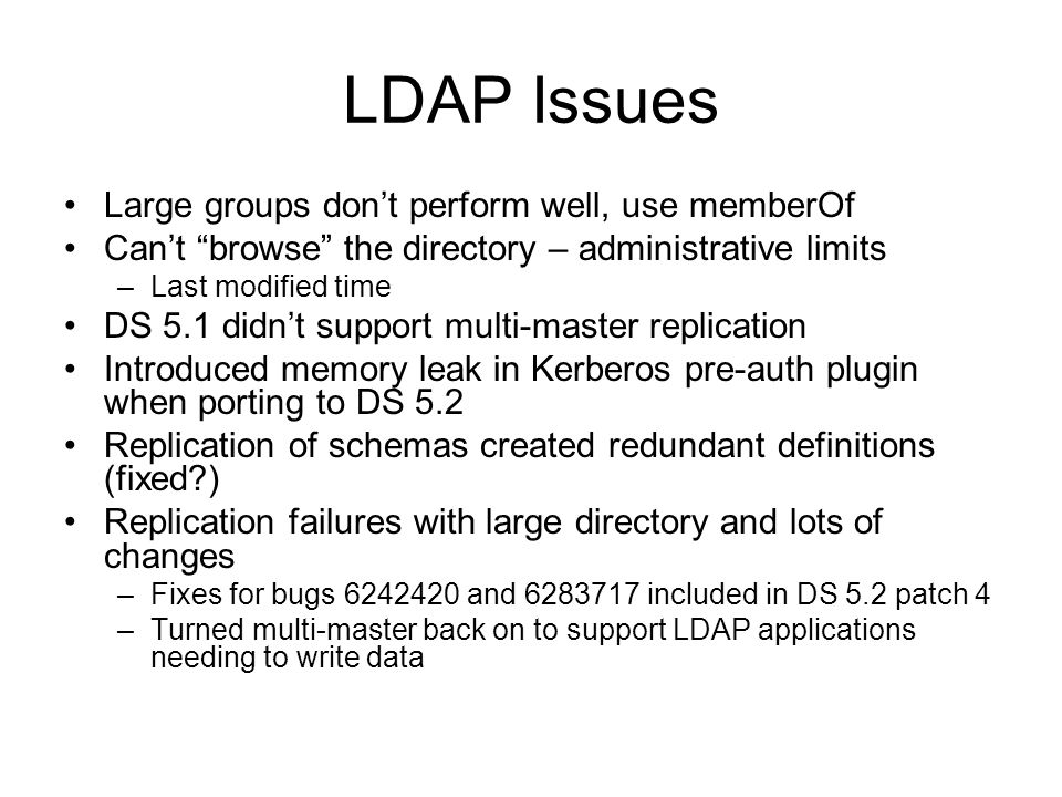 LDAP Issues Large groups don't perform well, use memberOf